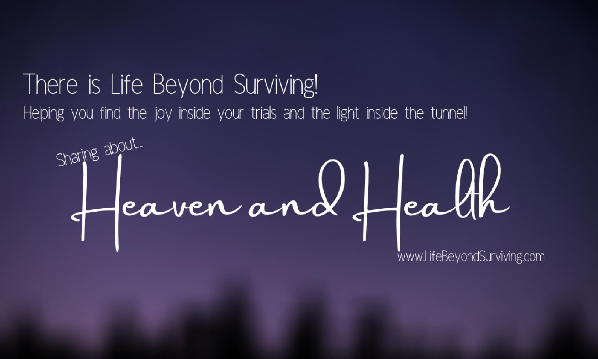 Life Beyond Surviving